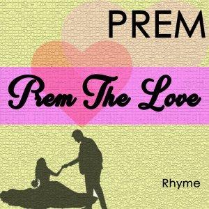 prem love poem composed by mahadev Premi