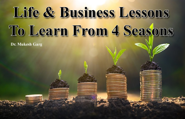Life and business lesson to be learned from 4 seasons