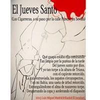 El Jueves Santo (Las Cigarreras, a su paso por la calle Pureza, en Sevilla)