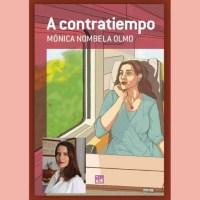 """Mónica Nombela presenta en Madrid su novela """"A Contratiempo"""""""