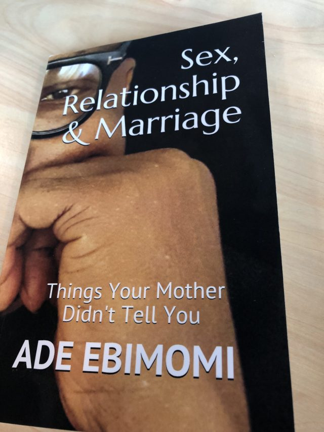 Sex, Marriage And Relationship – A Practical Guide, by Morak Babajide-Alabi