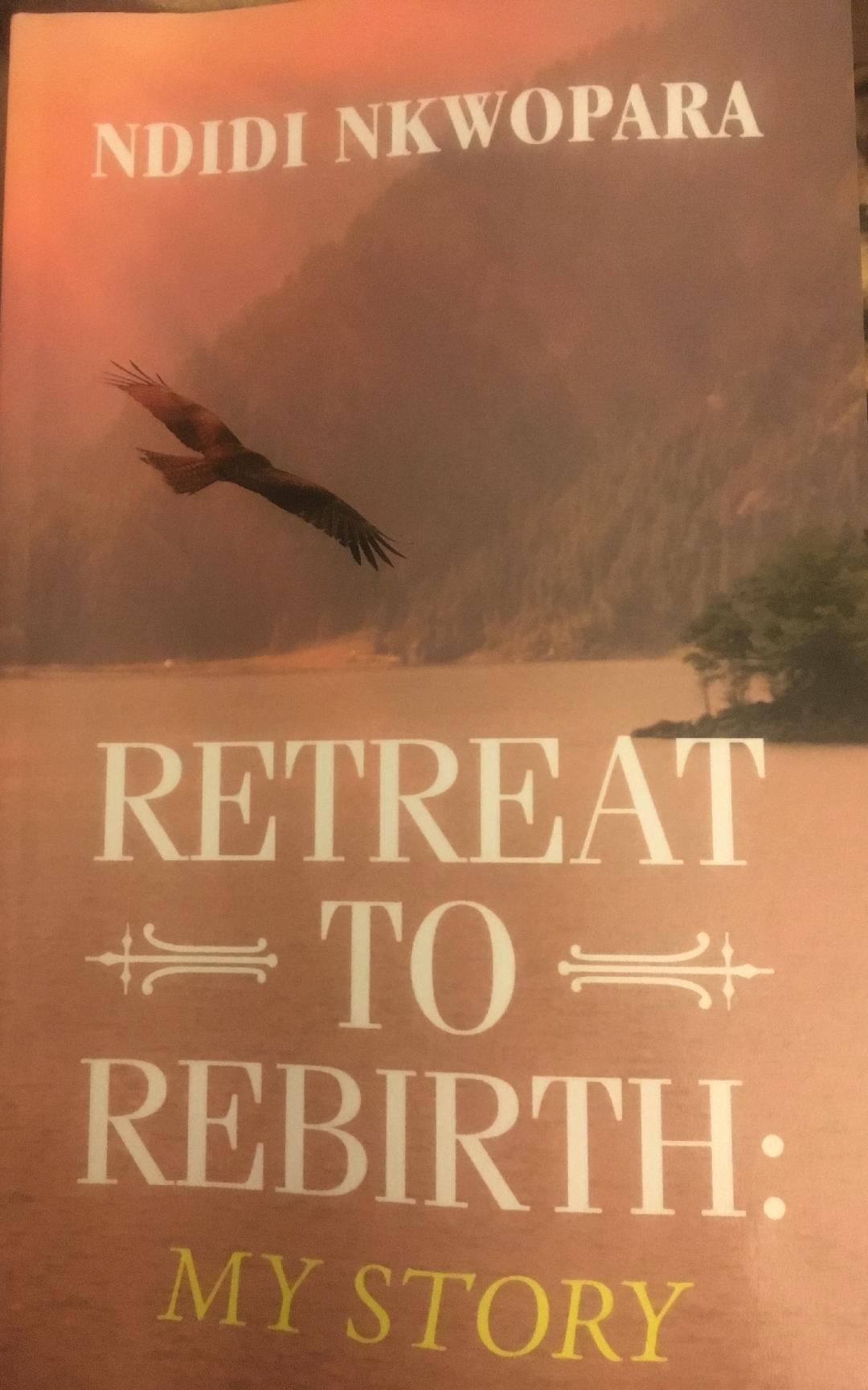 Retreat To Rebirth: A Cancer Survivor's Story, by Morak Babajide-Alabi