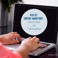 Was ist Content-Marketing? Definitionen und Teildisziplinen