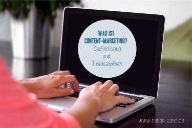 Was ist Content-Marketing? Definitionen und Teildisziplinen