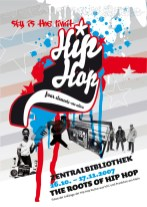 Hip Hop 4 elements-one culture/ Fotos der Anfänge der Hip Hop Kultur in Frankfurt und New York in der Neuen Frankfurter Stadtbibliothek, DIN A 2 flyer/handout artwork 2007