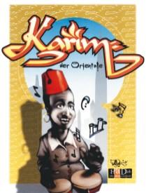 Karim, der Orientale, 2000