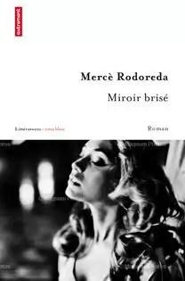 Miroir brisé par Mercè Rodoreda