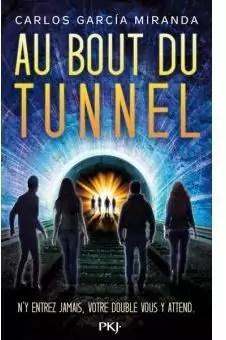 Au Bout du Tunnel par Garcia Miranda Carlo