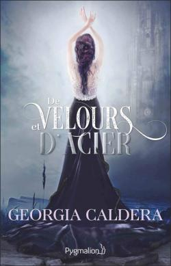 Victorian Fantasy, tome 2 : De velours et d\'acier par Georgia Caldera