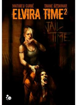Elvira Time, saison 2 : Jail Time par Guibé