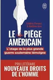 Le Piege Americain Frederic Pierucci Babelio