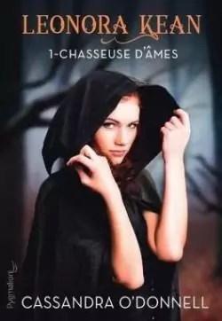 Leonora Kean, tome 1 : Chasseuse d'âmes par O'Donnell