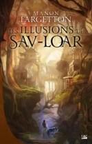 Les illusions de Sav-Loar par Fargetton