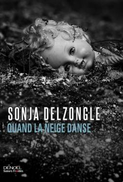 Quand la neige danse par Delzongle
