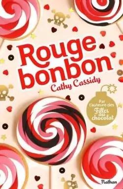 rouge bonbon cathy cassidy babelio