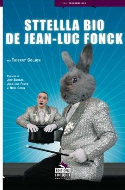 Sttellla : bio de Jean-Luc Fonck Couverture du livre