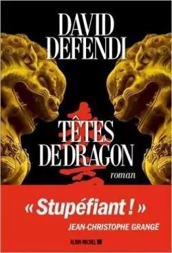 Têtes de dragon David Defendi