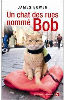 Un chat des rues nommé Bob par James Bowen