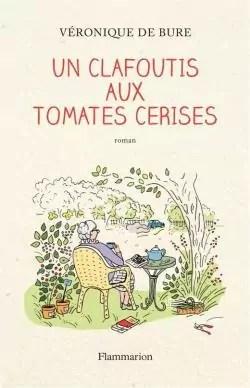 Un clafoutis aux tomates cerises par Bure