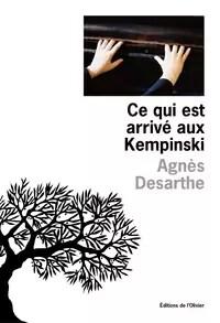 Ce qui est arrivé aux Kempinski par Desarthe