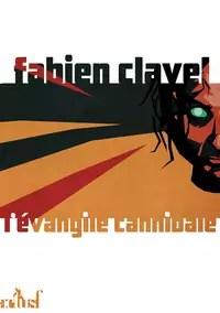 L'évangile cannibale par Clavel