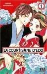La courtisane d\'Edo, tome 1 par Kanoko Sakurakoji