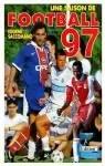 Une saison de football 97