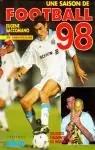 Une saison de football 98