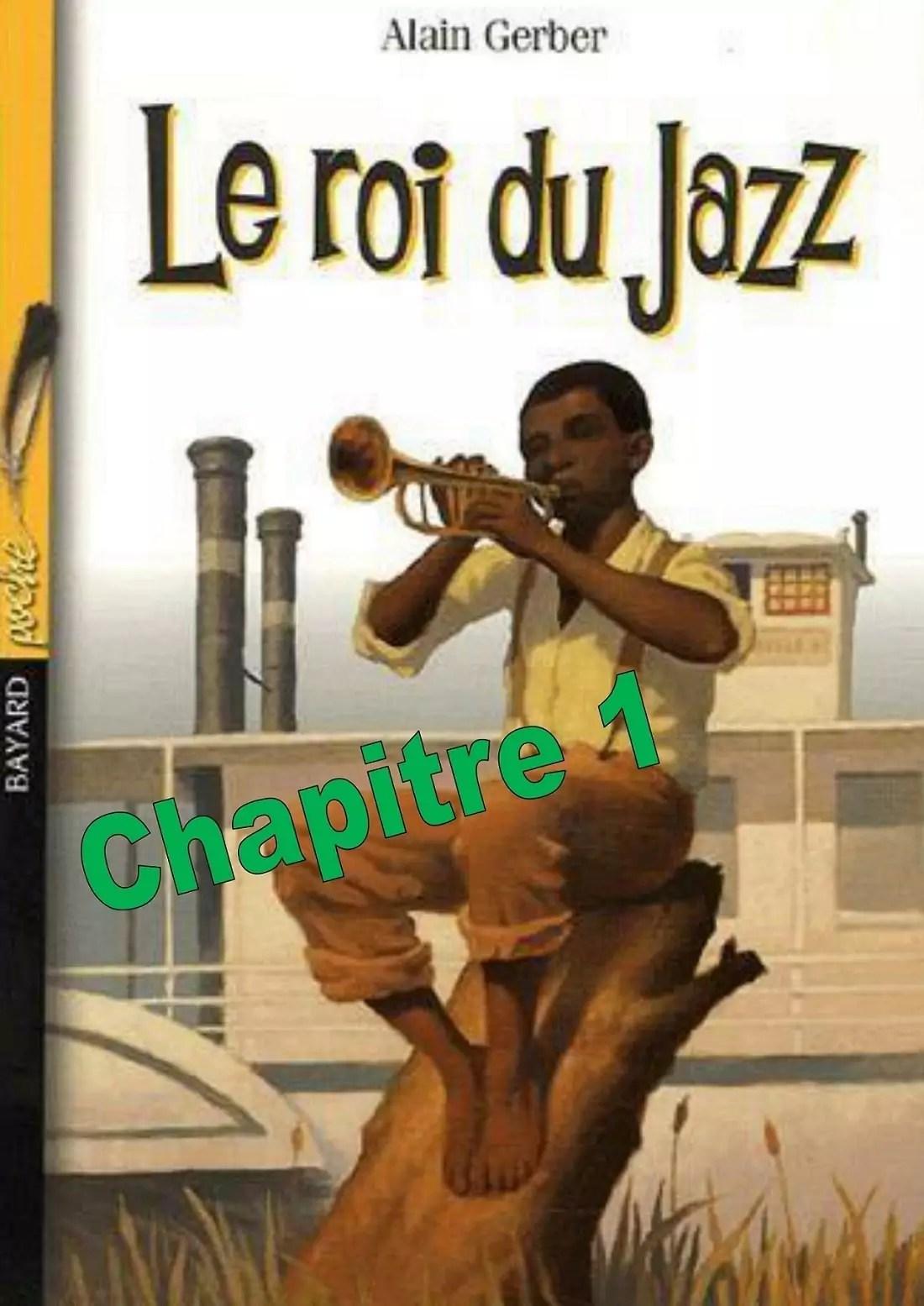 Testez Vous Sur Ce Quiz Le Roi Du Jazz D Alain Gerber Chapitre 1