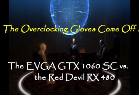 The Overclocking Gloves come off – the Red Devil RX 480 vs. the EVGA GTX 1060 SC