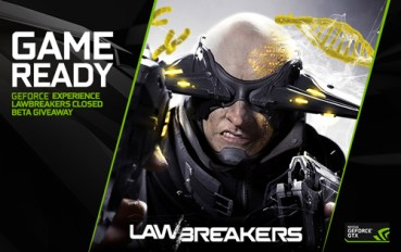20K Gamers will play LawBreakers Closed BETA via GeForce Experience Rewards