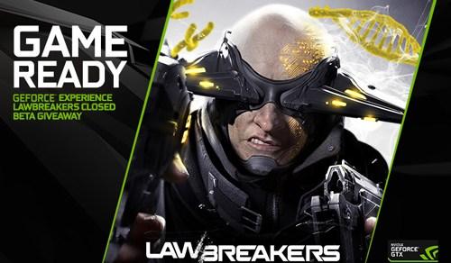 20K Gamers will play LawBreakers Closed BETA via GeForce Experience Rewards