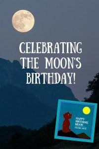 celebrating-the-moons-birthday