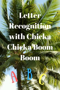 Letter Recognition with Chicka Chicka Boom Boom