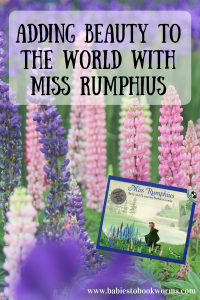 adding-beauty-to-the-world-with-miss-rumphius
