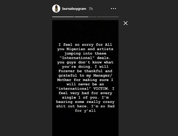 Burna Boy feels sorry for Nigerian artistes signing international deal
