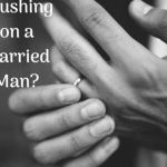 Why i'm crushing on a married man
