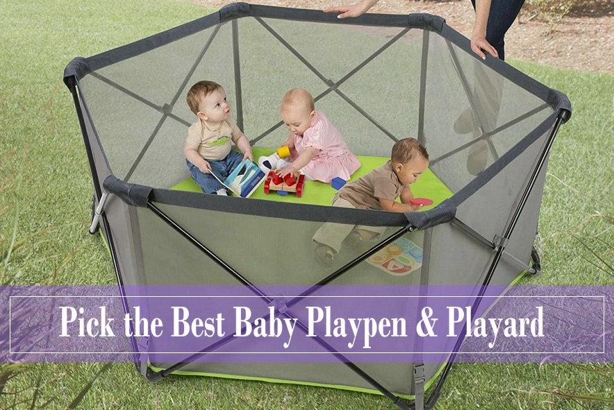 Best Baby Playpen & Playard