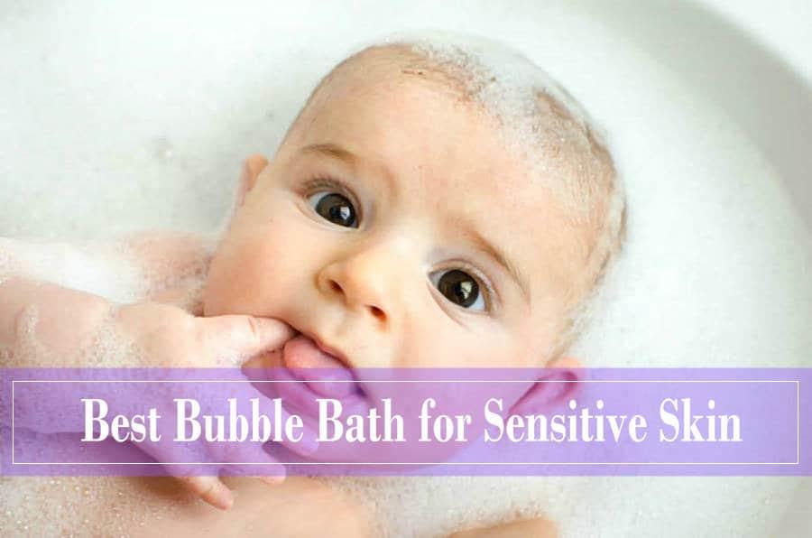 best bubble bath for sensitive skin