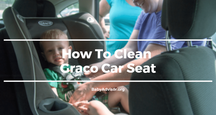 How To Clean Graco Car Seat