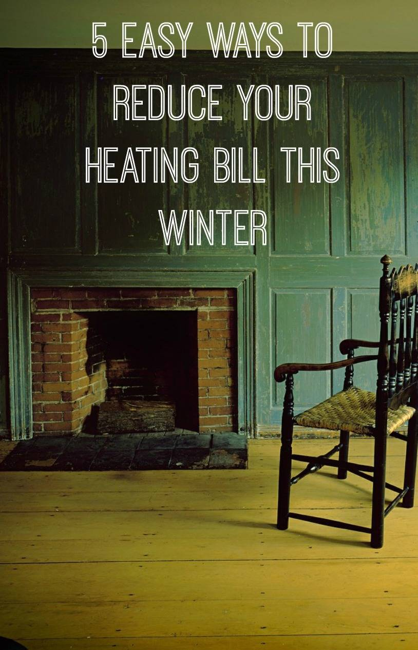 5 Steps To Cheaper Heating Bills This Winter