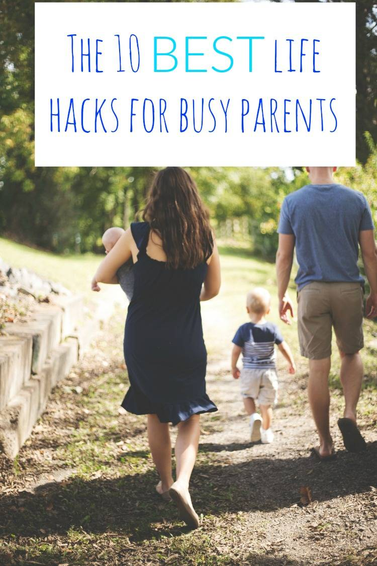 10 life hacks for busy parents, life hacks for busy parents