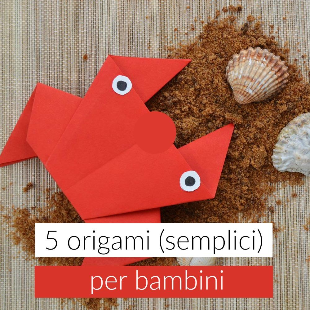 5 Origami Per Bambini Babygreen