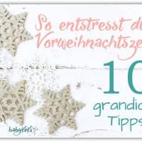 So entstresst du die Vorweihnachtszeit: 10 grandiose Tipps!