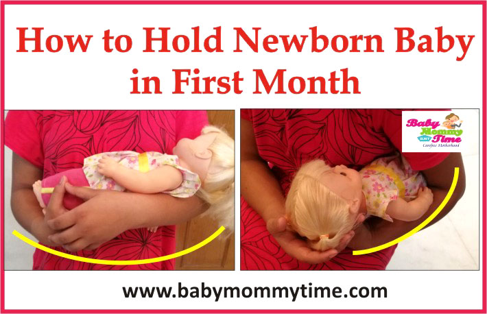 How to Hold Newborn Baby in First Month