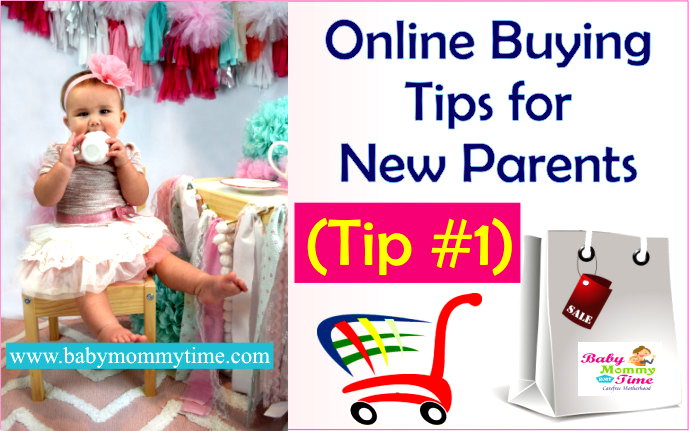 Online Buying Tips for New Parents (Tip #1/5)