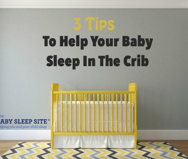 Baby Wont Sleep In Crib