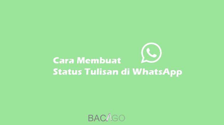 cara membuat status tulisan di whatsapp