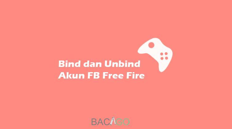 thumbnail bind dan unbind akun free fire dari facebook