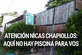 Atención Nicas Chapiollos: No prestamos la piscina